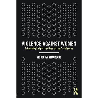女性に対する暴力 男性の暴力に対する犯罪学的視点