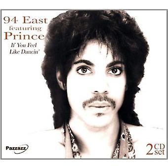 94 East - If You Feel Like Dancin' [CD] USA import