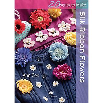 Ruban de soie fleurs par Ann Cox - livre 9781782211075