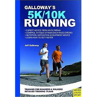 Galloway's 5K and 10K Running by Jeff Galloway - 9781841263366 Book