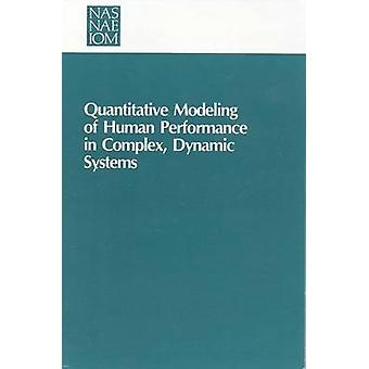 Quantitative Modeling of Human Performance in Complex - Dynamic Syste