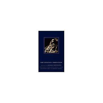 La tradizione signorile - nove saggi di George Santayana da George Sant