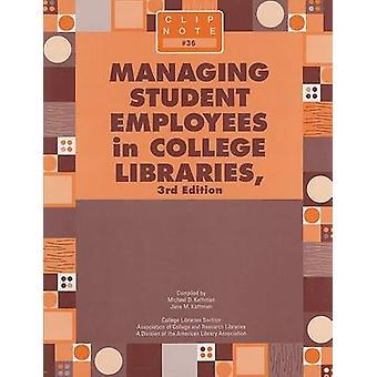 大学図書館の学生の従業員の管理 (第 3 改訂版)