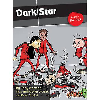 Dark Star - de Trick - nivå 4 - Pt. 4 av Tony Norman - 9781841678726