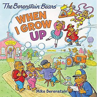 Berenstain Bears: När jag växer upp