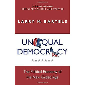 Unequal Democracy: The Political Economy of the New Gilded Age, Second Edition