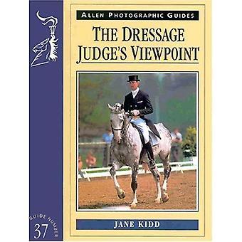 The Dressage Judge's Viewpoint (Allen Photographic Guides) (Allen Photographic Guides)