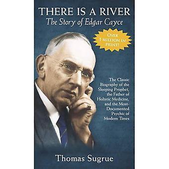 La historia de Edgar Cayce: hay un río