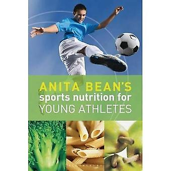 Anita Bean's Sports Nutrition dla młodych sportowców