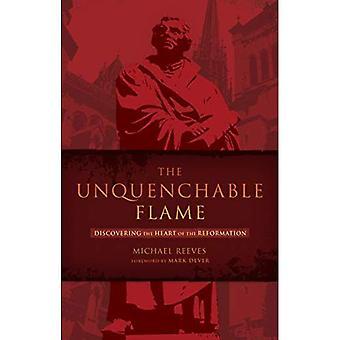 Nepochybniteľný plameň: Objavovanie srdca reformácie