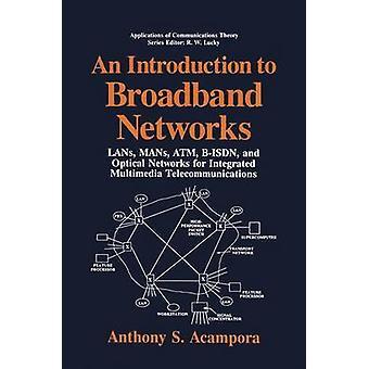مقدمة إلى الشبكات واسعة النطاق LANs مان بيسدن الصراف الآلي وشبكات الألياف البصرية للاتصالات المتعددة الوسائط المتكاملة بانتوني آند أكامبورا س.