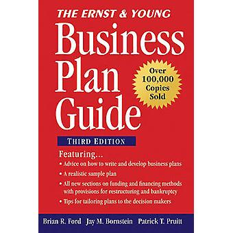 The Ernst  Young Business Plan Guide by Brian R. FordJay M. BornsteinPatrick T. Pruitt