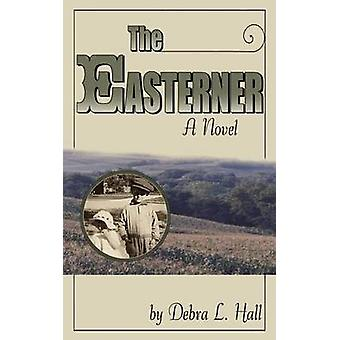 The Easterner by Hall & Debra L.