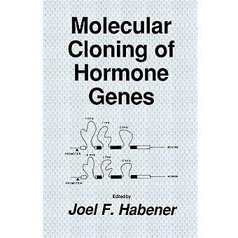 Molekylär kloning av hormon gener av Habener & Joel F.