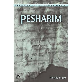Pesharim by Lim & Timothy H.