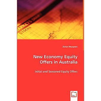 Novas ofertas de equidade de economia na Austrália oferece de capital inicial e temperado por Murgulov & Zoltan