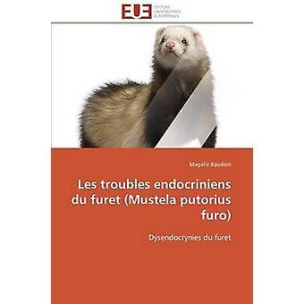 Les troubles endocriniens du furet mustela putorius furo by BAUDOINM