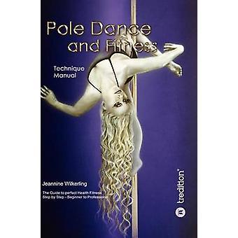 Pole dans en Fitness door Wilkerling & Jeannine