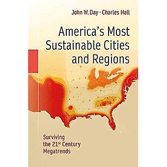 Americas mest bærekraftige byer og regioner: gjenlevende 21st Century Megatrends