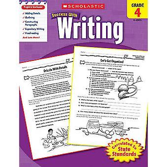 Scholastic Success with Writing - Grade 4 by Barbara Adams - 97805452