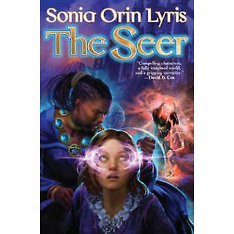 The Seer by Sonia Lyris - 9781476781266 Book