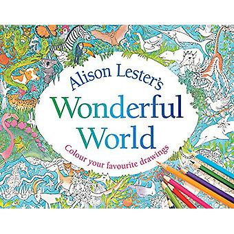 Alison Lester's Wonderful World - Colour Your Favourite Drawings by Al
