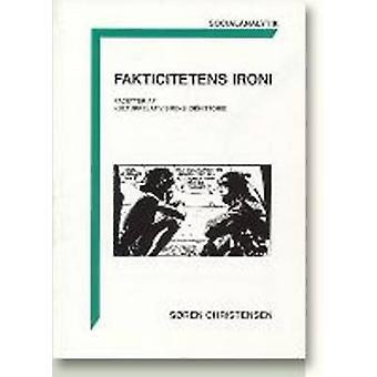 Fakticitetens Ironi - Facetter Af Kulturrelativismens Idehistorie by S