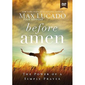 Before Amen Study Guide with DVD - The Power of a Simple Prayer by Max