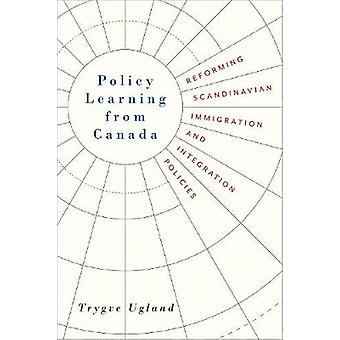 Politica di apprendimento dal Canada - riforma immigrazione scandinava e ho