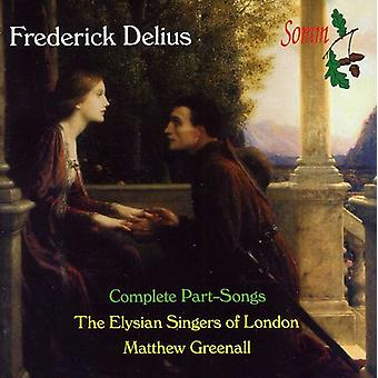 Elysian Singers of London/Gr - Frederick Delius: Complete Part-Songs [CD] USA import