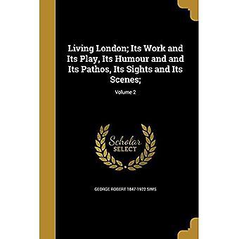 Living London Volume 2
