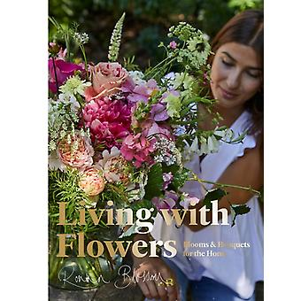 Living with Flowers by Rowan Blossom