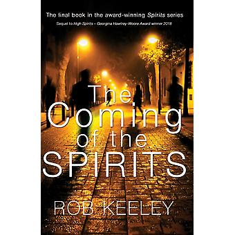 Coming of the Spirits by Rob Keeley