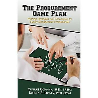 The Procurement Game Plan by Charles DominickSohelia Lunney