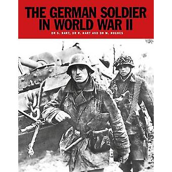 The German Soldier in World War II by Russell Hart - Stephen Hart - 9