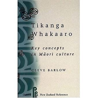 Tikanga Whakaaro: Avainkäsitteitä Maori kulttuuri