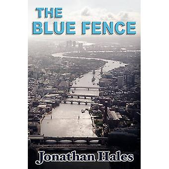 The Blue Fence by Hales & Jonathan