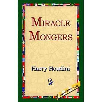 Miracle Mongers van Houdini & Harry