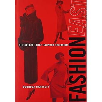 FashionEast: El espectro eso Socialismo Haunted