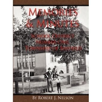 Memories and Minutes by Nelson & Robert