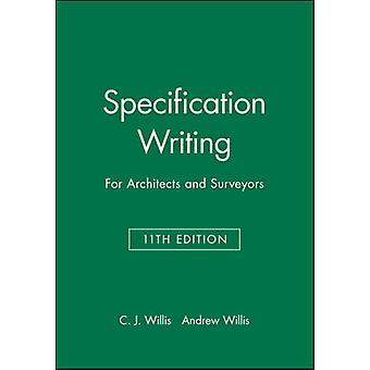 Specification Writing by Willis & Christopher