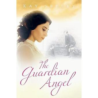 The Guardian Angel by Seeley & Kay R