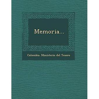 Memoria... by Colombia Ministerio Del Tesoro