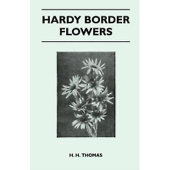 Hardy Border Flowers by Thomas & H. H.