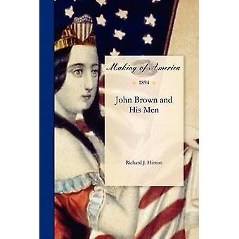 John Brown and His Men by Hinton & Richard