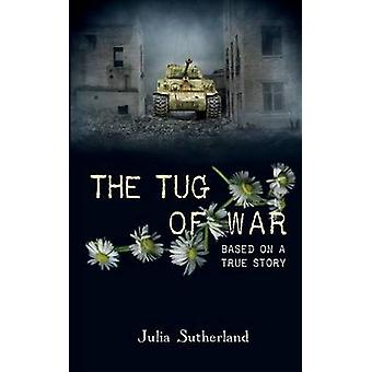 The Tug of War by Sutherland & Julia