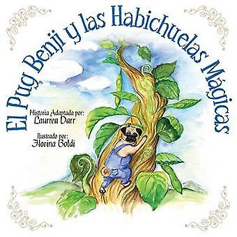 El Pug Benji Y Las Habichuelas Mgicas by Darr & Laurren