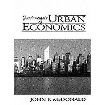 Fundamentals of Urban Economics by McDonald & John F.