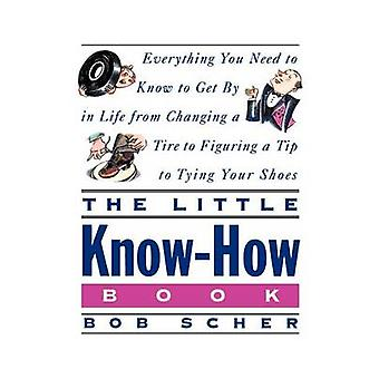 The Little KnowHow Book by Scher & Bob