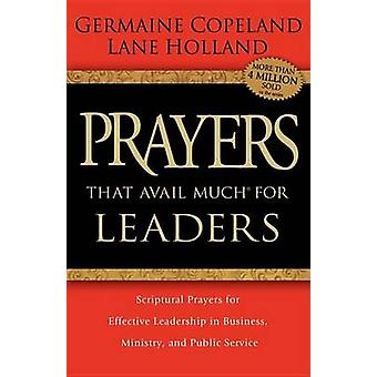 Prayers That Avail Much for Leaders by Copeland & Germaine